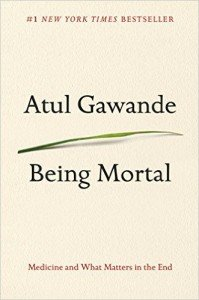 Being Mortal Medicine and What Matters in the End OHC Book Recommendation